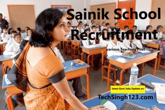 Sainik School Teacher Recruitment सैनिक स्कूल शिक्षक भर्ती Sainik School Teacher Jobs