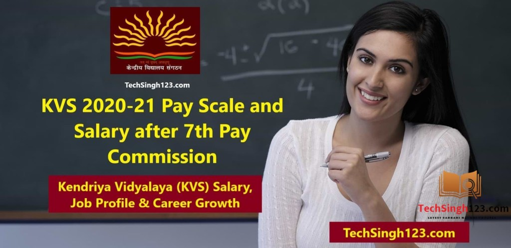 KVS 2020-21 Pay Scale and Salary after 7th Pay Commission