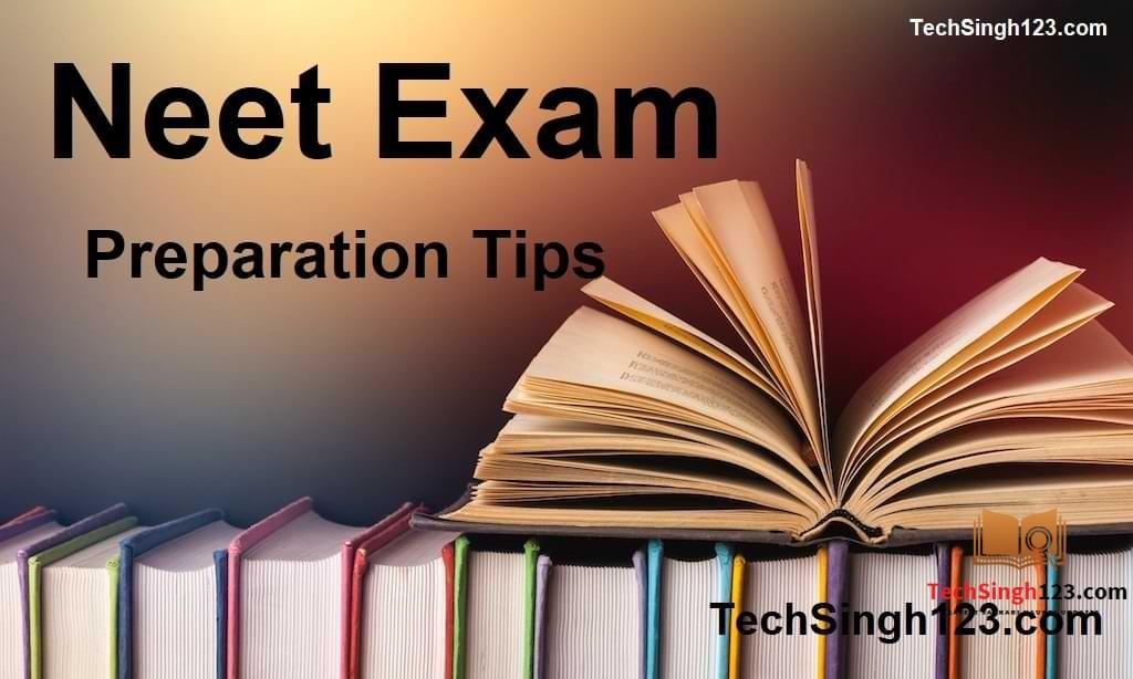 NEET Preparation Best Tips नीट तैयारी टिप्स neet exam preparation strategy NEET Preparation Tips
