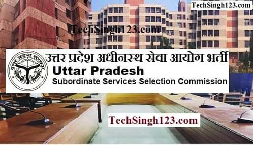 UP Subordinate Services Selection Commission Recruitment UPSSSC Recruitment