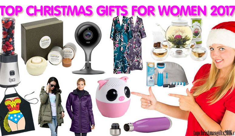 best christmas gifts for women 2017 top 10 her