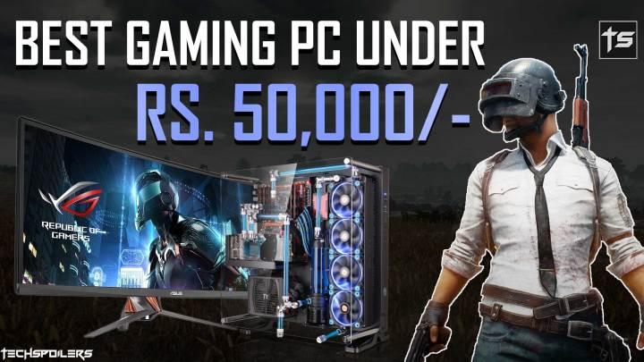 best gaming pc under 50000