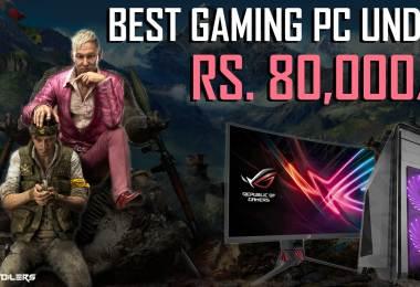 best gaming pc under 80000