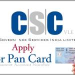 Apply for Pan Card By CSC [Common Service Center]