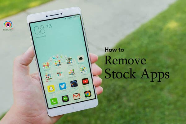 Remove Stock Apps from Android Without Root