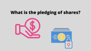 Shares Pledged Meaning