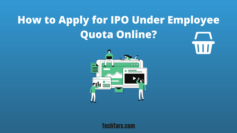 How to Apply for IPO Under Employee Quota Online?