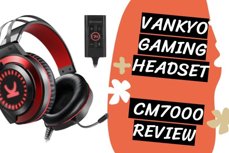 VANKYO Gaming Headset CM7000 Review