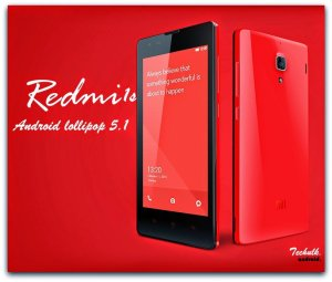 Lollipop 5.1 for Redmi 1s