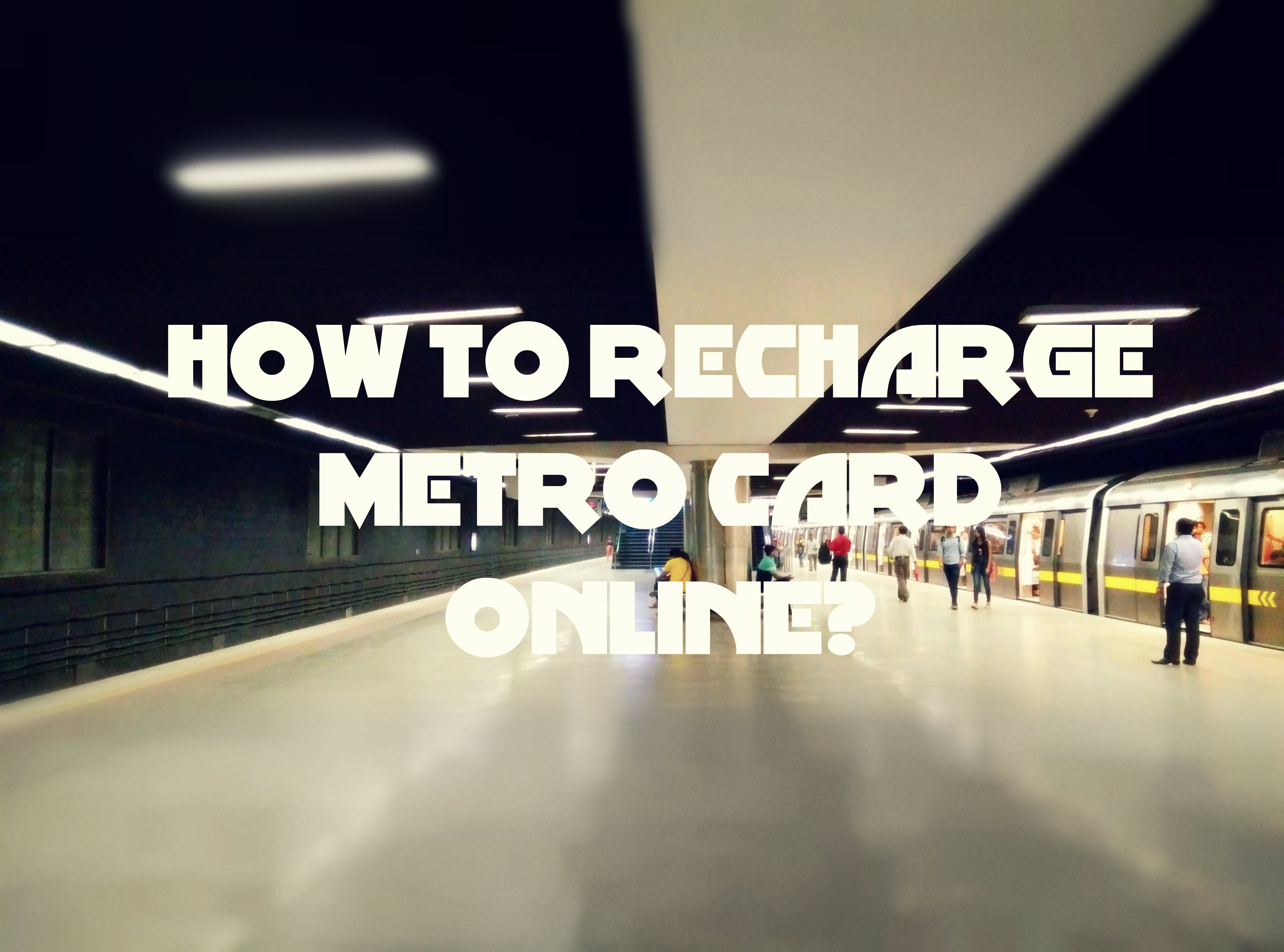How To Recharge Metro Card Online Simple Steps Techulk