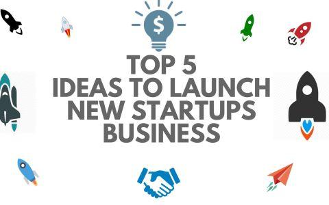 Top 5 New Startups Ideas 2018
