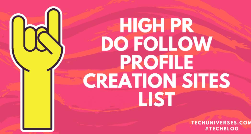 High PR Profile Creation Sites List