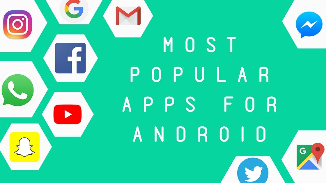 Most Popular Android Apps