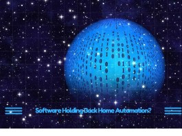 Software Holding Back Home Automation-