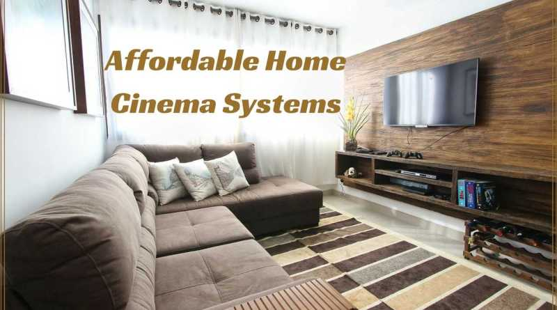 Affordable Home Cinema Systems