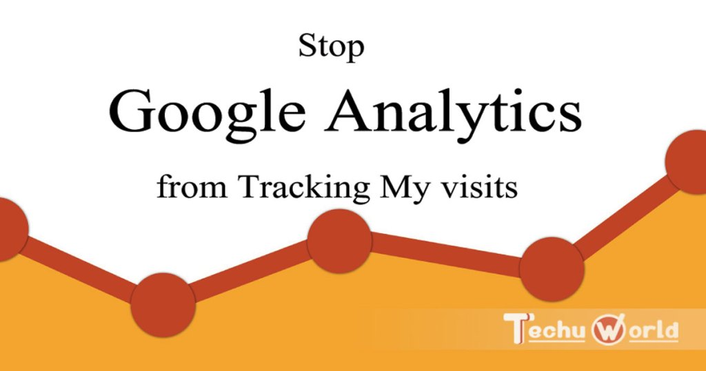 stop google analytics from tracking my website