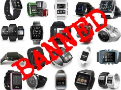 Smartwatch Banned Here