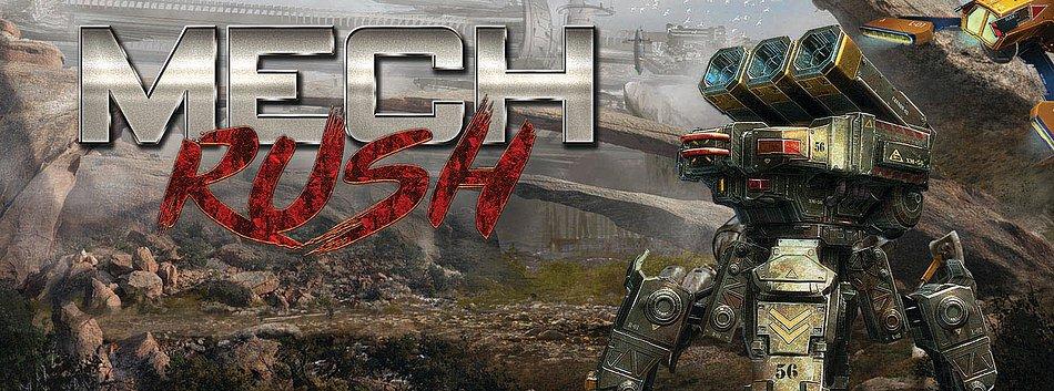 mech rush