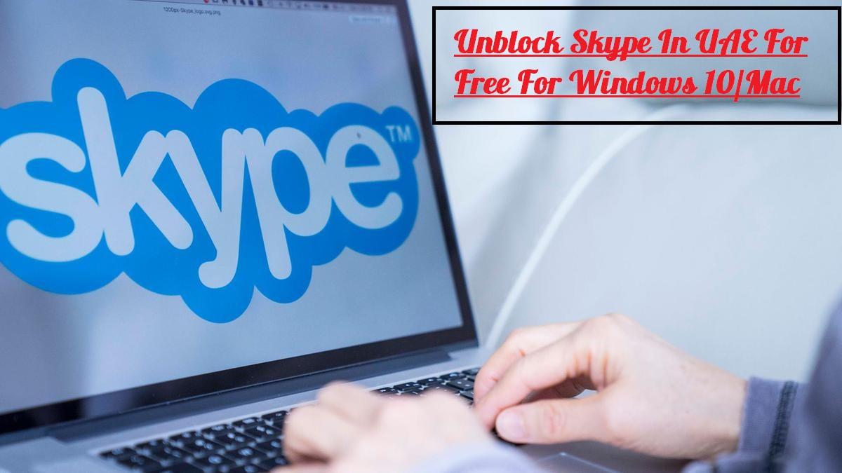 unblock skype uae