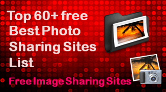 Best Photo Sharing Sites List | Free Image Sharing Sites For SEO