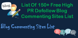 150+ Free High PR Dofollow Blog Commenting Sites List