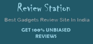 Review Station : Best Gadgets Review Site In India