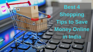 Best 4 Shopping Tips to Save Money Online in India