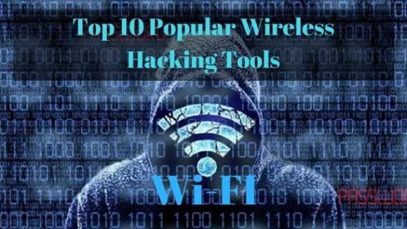 Top 10 Popular Wireless Hacking Tools