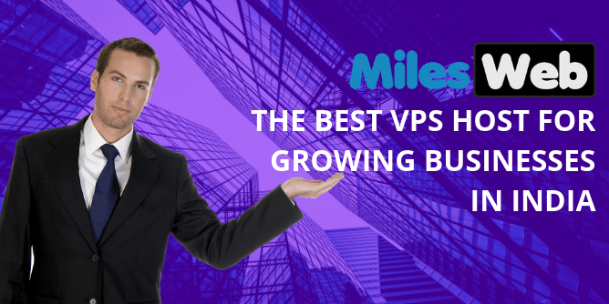 The Best VPS Host for Growing Businesses in India