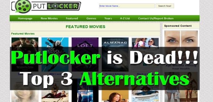 Putlocker is dead | Top 3 alternatives | Watch Free Movies- 2018