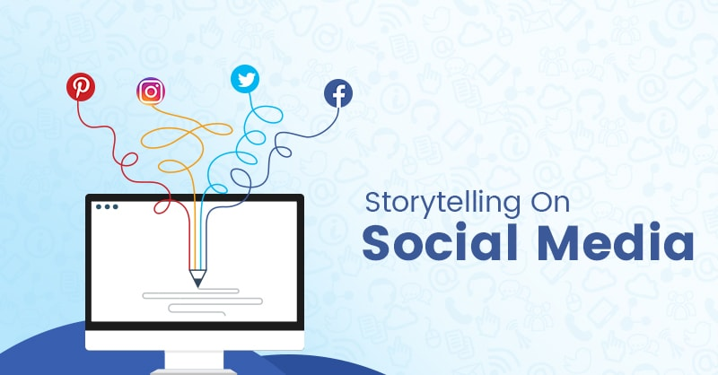 How to Use Storytelling on Social Media to Strengthen Your Brand? |