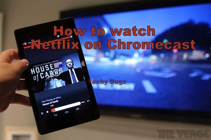 Netflix on Chromecast