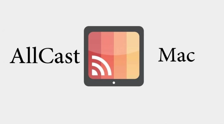 AllCast for Mac