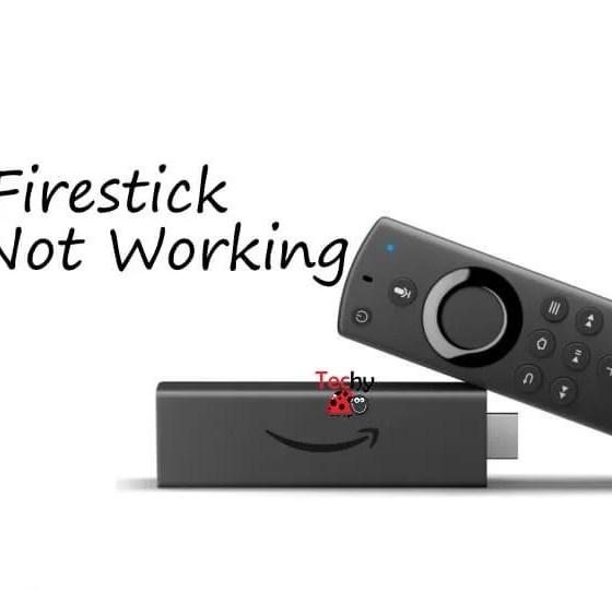 Firestick Not Working