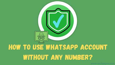 WhatsApp account without any Number