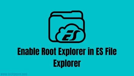 Enable Root Explorer in ES File Explorer