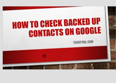 how to check backed up contacts on google