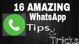 16 Simple WhatsApp Tips And Tricks 2017 That'll Make Your Life Easier