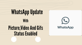 New WhatsApp Update With Awesome Video Status Feature