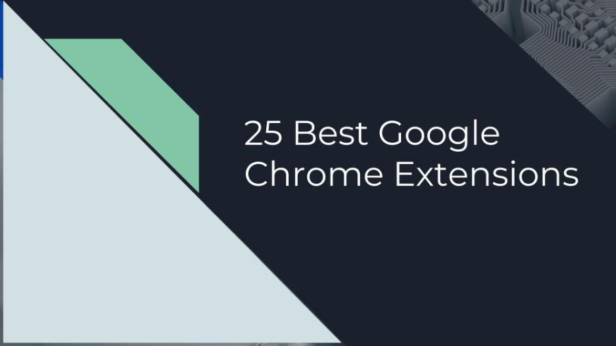 best google chrome extension 2018