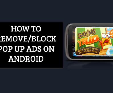 remove pop up ads on Anroid