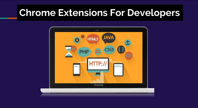 Google Chrome Extensions For Developers
