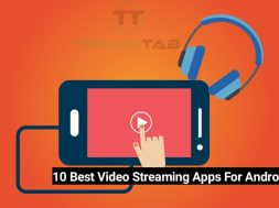 Video streaming apps for Android