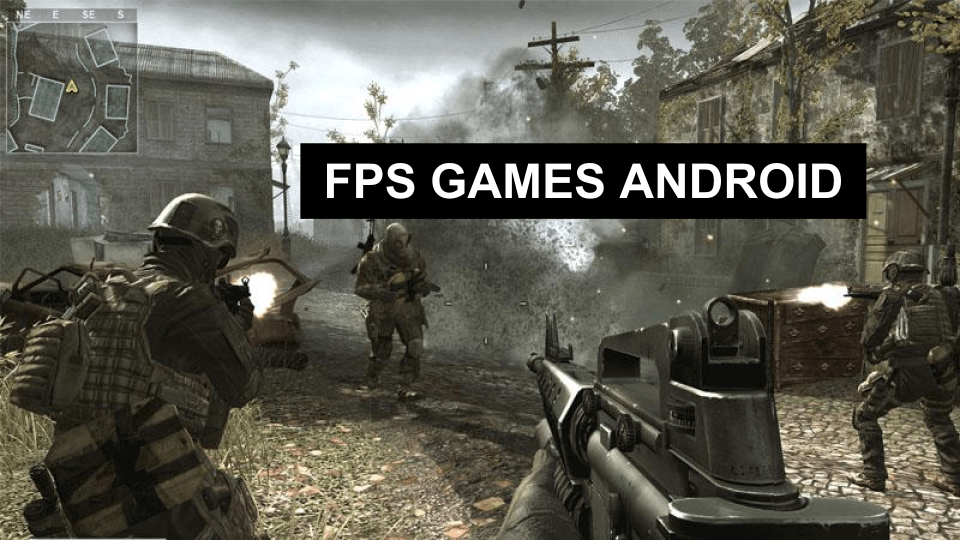 20 Best First-Person Shooter (FPS) Games for Android