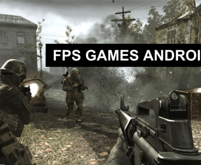 FPS GAMES FOR ANDROID