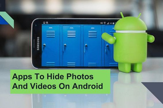 apps to hide photos and videos on android