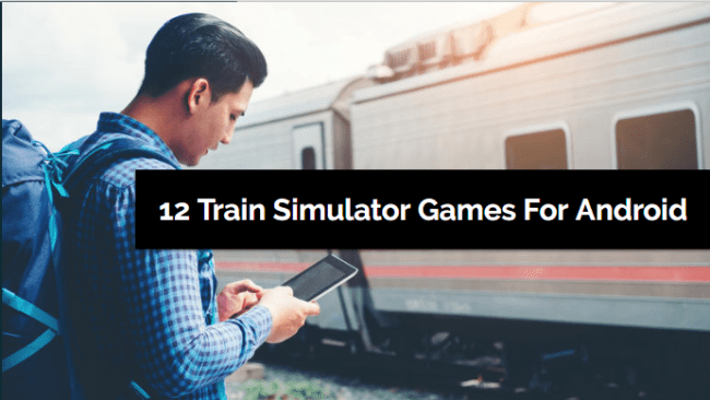 Train Simulator Games For Android
