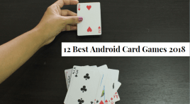 12 Best Android Card Games That You Should Be Playing In 2018