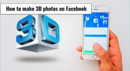 How To Make A 3D Photo On Facebook