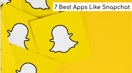 7 Best Apps Like Snapchat | Snapchat Alternatives